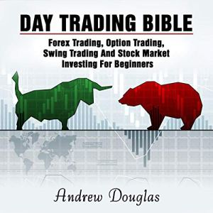 Day Trading Bible Audiobook By Andrew Douglas cover art