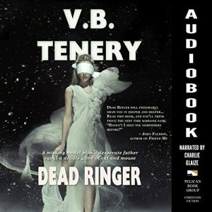 Dead Ringer Audiobook By V.B. Tenery cover art