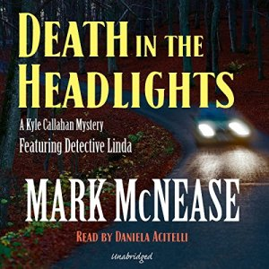 Death in the Headlights Audiobook By Mark McNease cover art