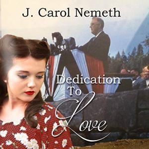 Dedication to Love Audiobook By J. Carol Nemeth cover art