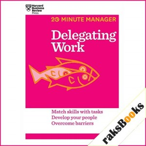 Delegating Work Audiobook By Harvard Business Review cover art
