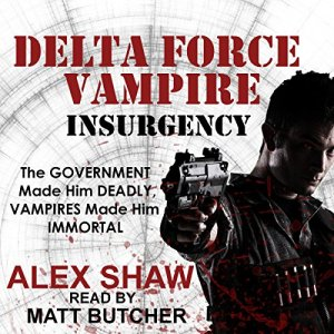 Delta Force Vampire: Insurgency Audiobook By Alex Shaw cover art