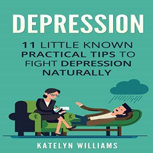 Depression Audiobook By Katelyn Williams cover art