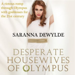 Desperate Housewives of Olympus Audiobook By Saranna DeWylde cover art