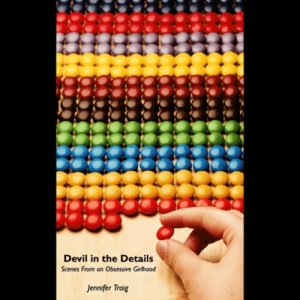 Devil in the Details Audiobook By Jennifer Traig cover art