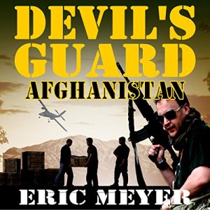 Devil's Guard Afghanistan Audiobook By Eric Meyer cover art