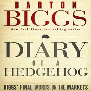 Diary of a Hedgehog Audiobook By Barton Biggs cover art