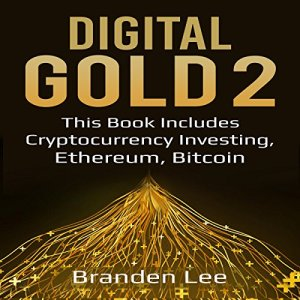 Digital Gold 2 Audiobook By Branden Lee cover art