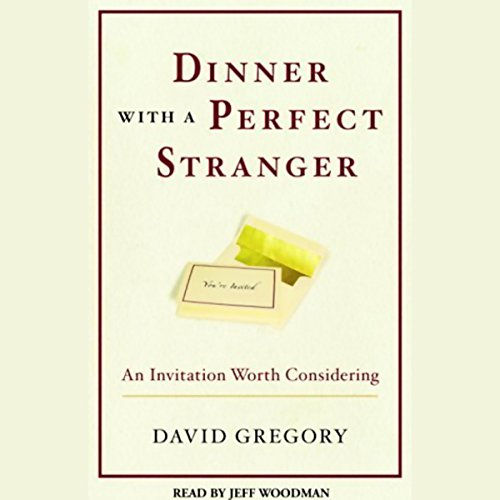 Dinner with a Perfect Stranger Audiobook By David Gregory cover art