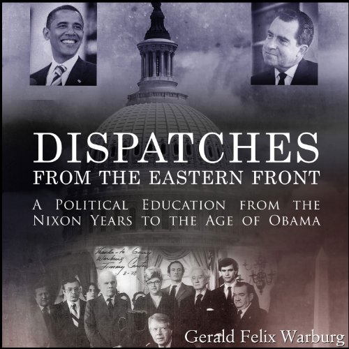 Dispatches from the Eastern Front Audiobook By Gerald Felix Warburg cover art