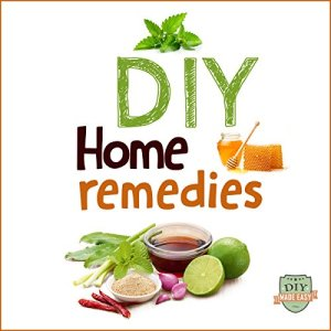 DIY Home Remedies Audiobook By DIY Made Easy cover art