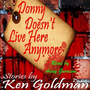 Donny Doesn't Live Here Anymore Audiobook By Ken Goldman cover art