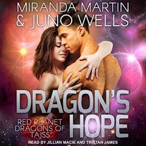Dragon's Hope Audiobook By Miranda Martin, Juno Wells cover art