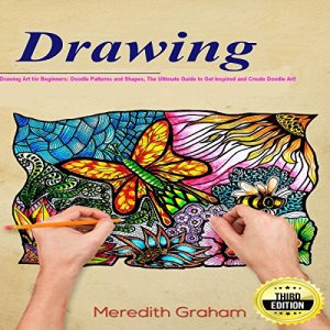 Drawing: Drawing Art for Beginners Audiobook By Meredith Graham cover art