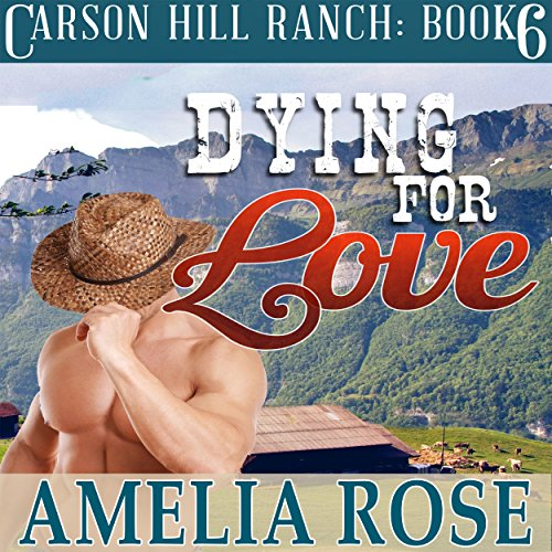 Dying for Love Audiobook By Amelia Rose cover art