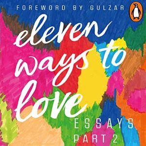 Eleven Ways to Love, Part 2: The Shade of You Audiobook By Anushree Majumdar, Sharanya Manivannan cover art