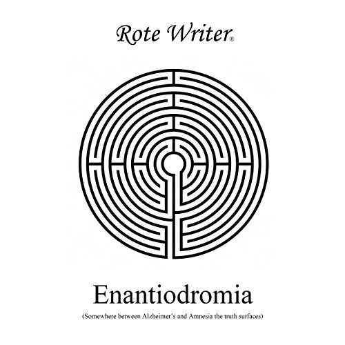 Enantiodromia Audiobook By Rote Writer cover art
