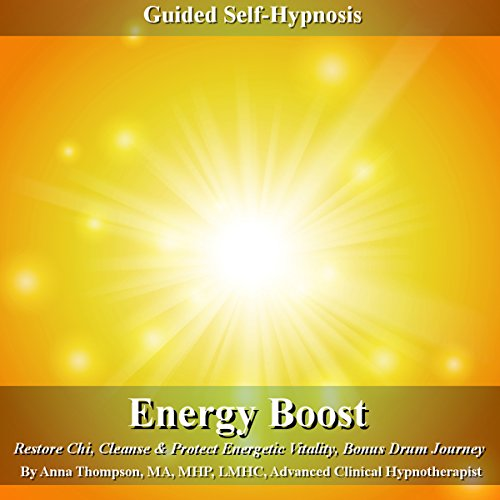 Energy Boost Guided Self Hypnosis Audiobook By Anna Thompson cover art