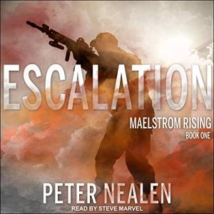 Escalation Audiobook By Peter Nealen cover art