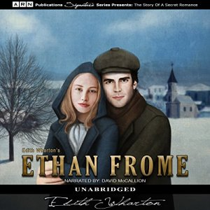 Ethan Frome Audiobook By Edith Wharton cover art