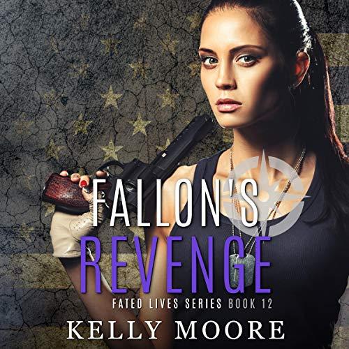 Fallon's Revenge Audiobook By Kelly Moore cover art