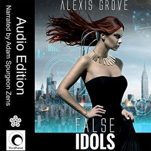 False Idols Audiobook By Alexis Grove cover art