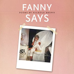 Fanny Says Audiobook By Nickole Brown cover art