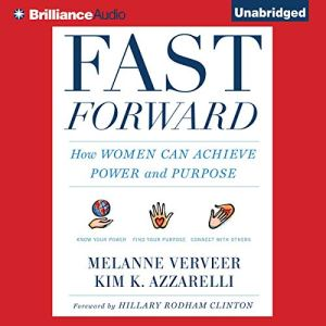 Fast Forward Audiobook By Melanne Verveer, Kim K. Azzarelli, Hillary Rodham Clinton - foreword cover art