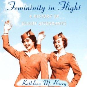 Femininity in Flight Audiobook By Kathleen Barry cover art