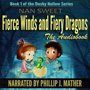 Fierce Winds & Fiery Dragons Audiobook By Nan Sweet cover art