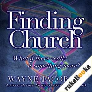 Finding Church Audiobook By Wayne Jacobsen cover art
