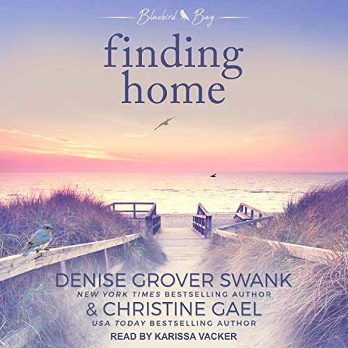 Finding Home Audiobook By Denise Grover Swank, Christine Gael cover art