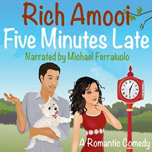 Five Minutes Late Audiobook By Rich Amooi cover art