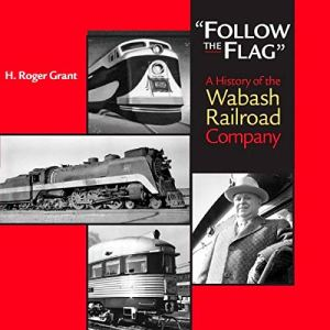 """""""Follow the Flag"""" Audiobook By H. Roger Grant cover art"""