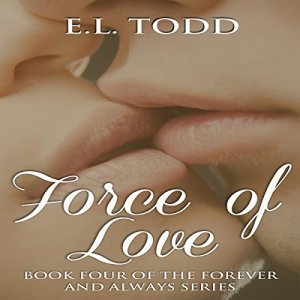 Force of Love Audiobook By E. L. Todd cover art