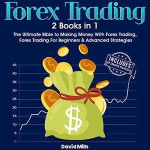 Forex Trading: 2 Books in 1 Audiobook By David Mills cover art
