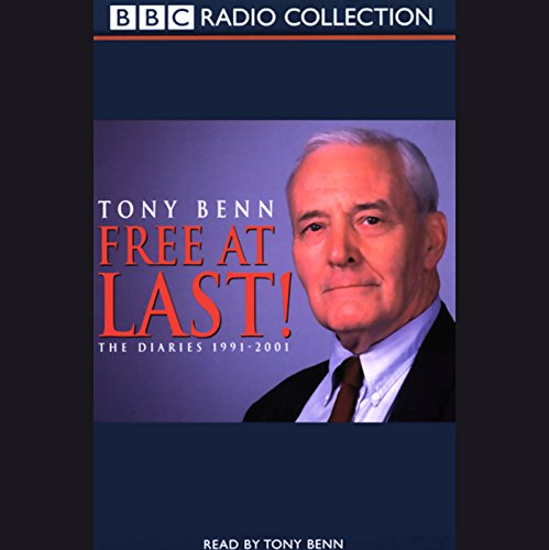 Free at Last! Audiobook By Tony Benn cover art