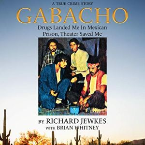Gabacho Audiobook By Richard Jewkes, Brian Whitney cover art
