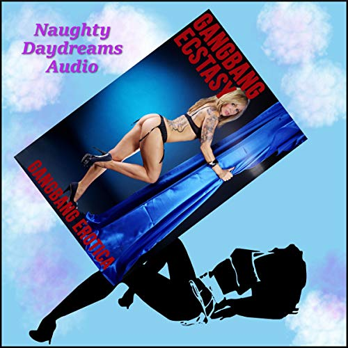 Gangbang Ecstasy Audiobook By Julie Bosso cover art