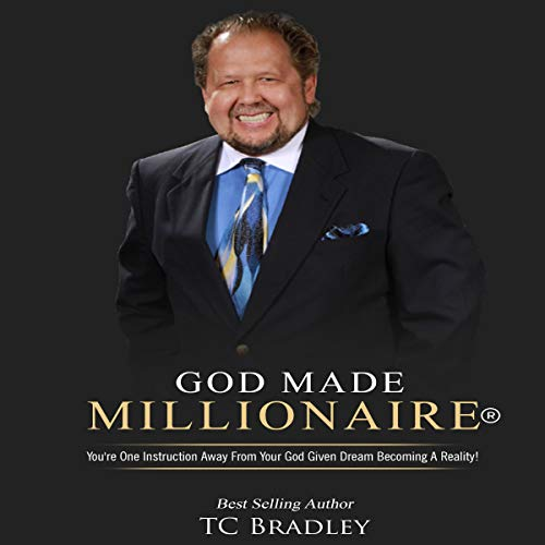 God Made Millionaire Audiobook By T. C. Bradley cover art