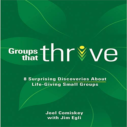 Groups That Thrive Audiobook By Joel Comiskey cover art