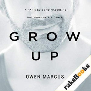 Grow Up Audiobook By Owen Marcus cover art