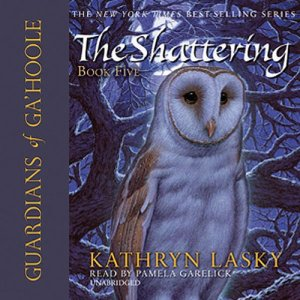 Guardians of Ga'Hoole, Book Five Audiobook By Kathryn Lasky cover art