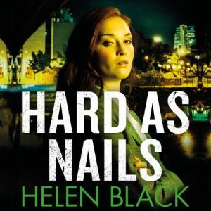 Hard as Nails Audiobook By Helen Black cover art