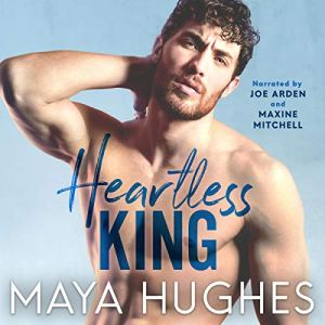 Heartless King Audiobook By Maya Hughes cover art