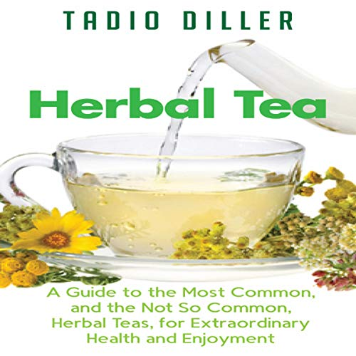 Herbal Tea Audiobook By Tadio Diller cover art