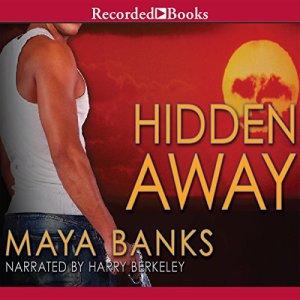 Hidden Away Audiobook By Maya Banks cover art