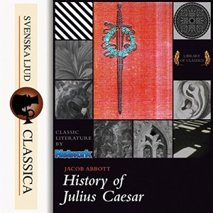 History of Julius Caesar Audiobook By Jacob Abbot cover art