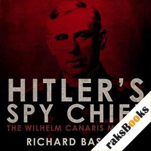 Hitler's Spy Chief Audiobook By Richard Bassett cover art
