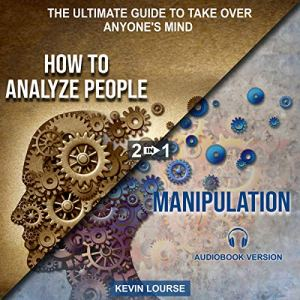 How to Analyze People and Manipulation Audiobook By Kevin Lourse cover art
